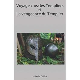 Voyage chez les Templiers